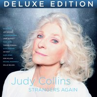 Strangers Again - Deluxe Edition — Judy Collins