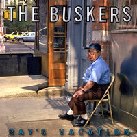 Ray's Vacation — The Buskers