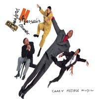 Crazy People Music — Branford Marsalis Quartet