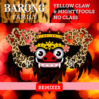 No Class — Yellow Claw, Mightyfools