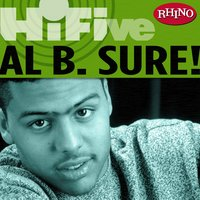 Rhino Hi-Five: Al B. Sure! — Al B. Sure