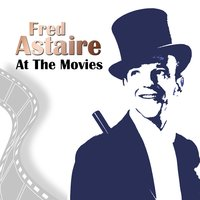 Fred Astaire At The Movies — сборник