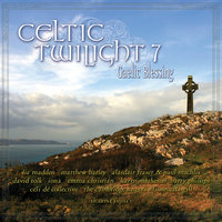 Celtic Twilight 7: Gaelic Blessing — сборник