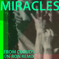 From Clouds — Miracles, Baxter Holland, Amanda Huron, Adam Stolorow