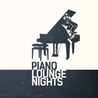 Piano Lounge Nights — The Piano Lounge Players