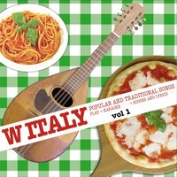W Italy: Popular and Traditional Songs, Vol. 1 — сборник