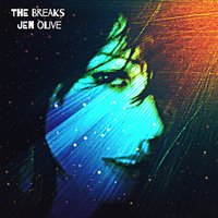 The Breaks — Jen Olive