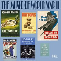 The Music Of World War II — сборник