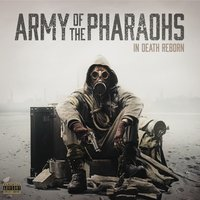 In Death Reborn — Army of the Pharaohs