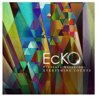 Everything Counts- Single — Ecko Presents Bossardo