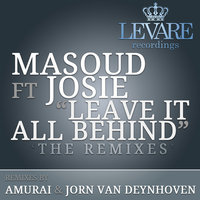Leave It All Behind — Masoud feat. Josie