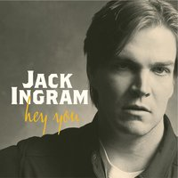 Hey You — Jack Ingram