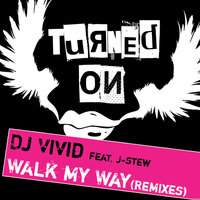 Walk My Way — Dj Vivid