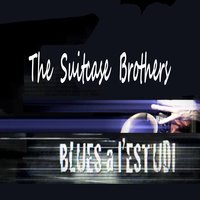 Blues a l'Estudi: The Suitcase Brothers — The suitcase Brothers