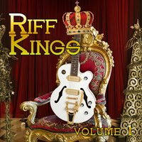 Riff Kings, Vol. 1 — сборник