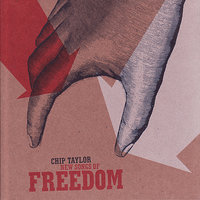 New Songs of Freedom — Chip Taylor