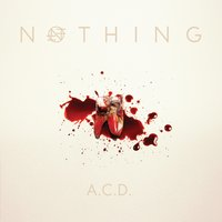 A.C.D. — Nothing