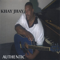 Authentic — Khay Jhay
