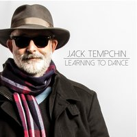 Learning to Dance — Jack Tempchin