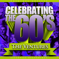 Celebrating the 60's: The Ventures — The Ventures