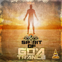 Spirit of Goa Trance, Vol. 1: Classic and NeoGoa Collection by Doctor Spook and Random — сборник