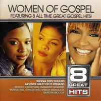 8 Great Hits: Women Of Gospel — сборник