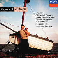 The World of Britten — London Symphony Orchestra, English Chamber Orchestra, Orchestra of the Royal Opera House, Covent Garden, The Bach Choir, George Guest, Norman Del Mar, Бенджамин Бриттен