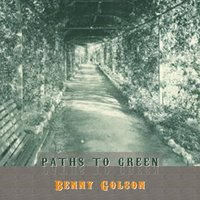 Path To Green — Benny Golson