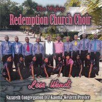 Lesa Wandi — The Mighty Redemption Church Choir Nazareth Congregation UCZ Kaoma Western Provice