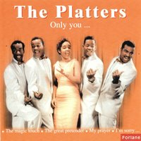 Only You... — The Platters