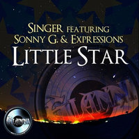 Little Star (feat. Sonny G. & The Expressions) — Singer