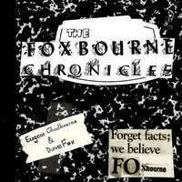 The Foxbourne Chronicle — Eugene Chadbourne, Dave Fox, Eugene Chadbourne & Dave Fox