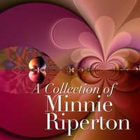 A Collection of Minnie Riperton — Minnie Riperton, Minnie Ripperton