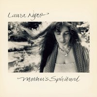 Mother's Spiritual — Laura Nyro