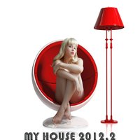 My House 2012, Vol. 2 — сборник