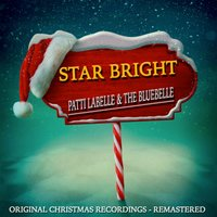 Star Bright — Patti Labelle & The Bluebells