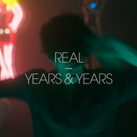 Kitsuné: Real - EP — Years & Years