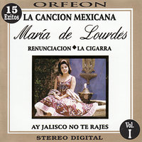 La Cancion Mexicana, Vol. I — María de Lourdes