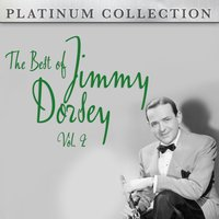 The Best of Jimmy Dorsey Vol. 2 — Jimmy Dorsey