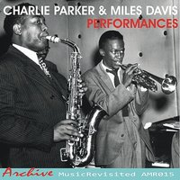 The Essentials — Miles Davis, Charlie Parker