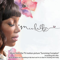 Music from the TV Motion Picture Surviving Compton — Michel'le