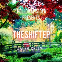 The Shift — Jalen Kelly