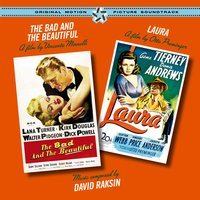 """The Bad and the Beautiful"" + ""Laura"" Original Soundtracks — David Raksin"