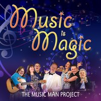 Music Is Magic — The Music Man Project
