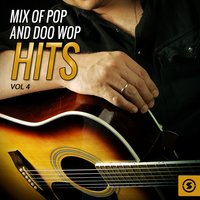Mix of Pop and Doo Wop Hits, Vol. 4 — сборник