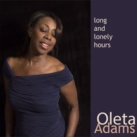Long and Lonely Hours — Oleta Adams