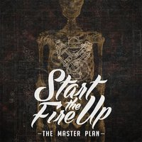 The Master Plan EP — Start the Fire Up