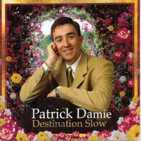 Destination Slow — Patrick Damie