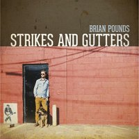 Strikes and Gutters — Brian Pounds