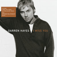 I Miss You — Darren Hayes